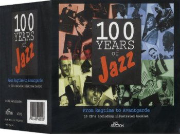 VA - 100 Years of Jazz [10CD Box Set] (1999)