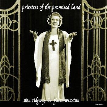 Stan Ridgway & Pietra Wexstun - Priestess Of The Promised Land (2016)