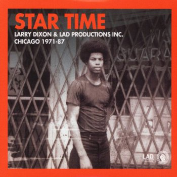 Larry Dixon - Star Time: Chicago 1971-87 [2CD] (2016)