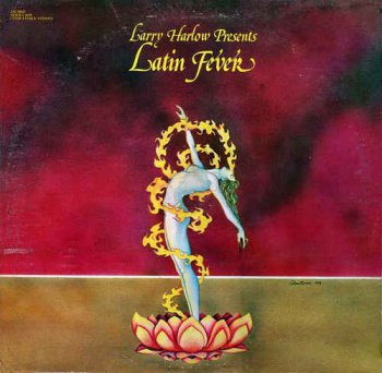 Latin Fever - Larry Harlow Presents Latin Fever (1978) [Vinyl]