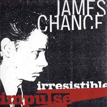 James Chance - Irresistible Impulse [4CD Box Set] (2003)
