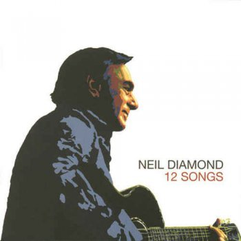 Neil Diamond - 12 Songs (2016) [HDtracks]