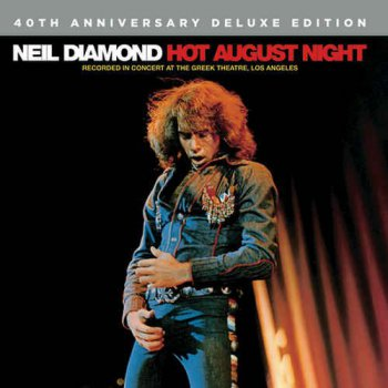 Neil Diamond - Hot August Night [Remastered Deluxe Edition] (2016) [HDtracks]