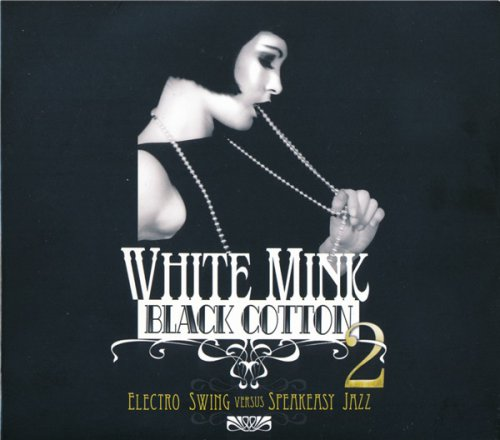 VA - White Mink: Black Cotton 2 (2CD 2010)