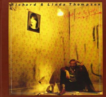 Richard & Linda Thompson - Shoot Out the Lights [2CD Limited Edition] (2010)