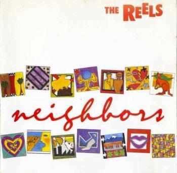 The Reels - Neighbors (1988)