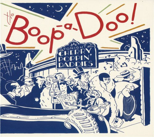 Cherry Poppin' Daddies - The Boop-A-Doo! (2016)