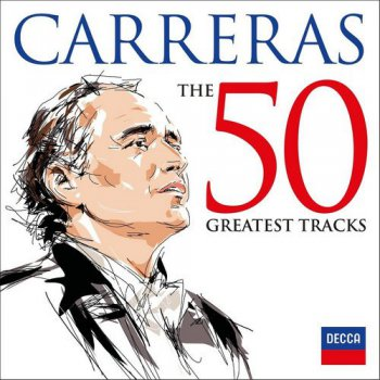 Jose Carreras - The 50 Greatest Tracks [2CD] (2016)