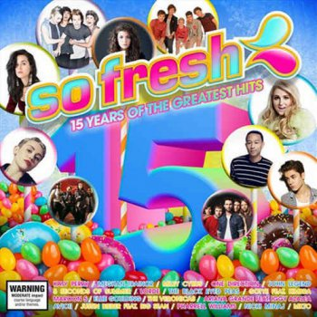 VA - So Fresh: 15 Years Of The Greatest Hits [2CD] (2015)