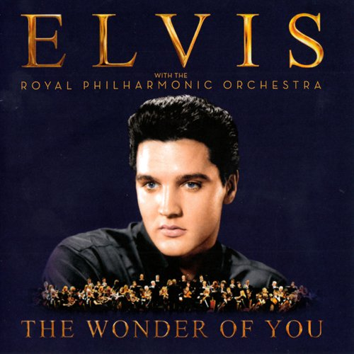 Elvis the Royal Philharmonic Orchestra – The Wonder Of You (2016)