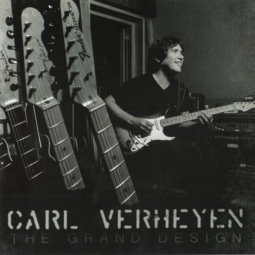 Carl Verheyen - The Grand Design (2016)