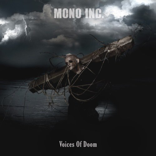 Mono Inc. - Voices Of Doom (2009) + Comedown [EP] (2010)
