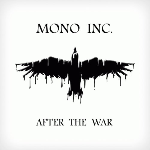 Mono Inc. - After The War + After The War [EP] (2012)