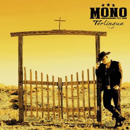 Mono Inc. - Terlingua [2CD] (2015)