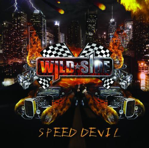 Wild Side - Speed Devil (2010)