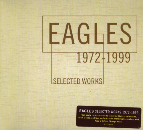 Eagles - Selected Works 1972-1999 [4CD] (2000)