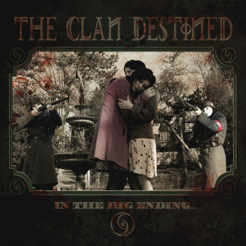 The Clan Destined - In The Big Ending (2006) (FLAC)
