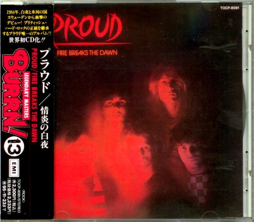 Proud - Fire Breaks The Dawn [Japanese Edition] (1984)