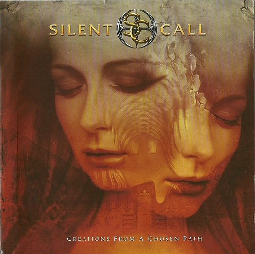 Silent Call - Creations From A Chosen Path (2008)