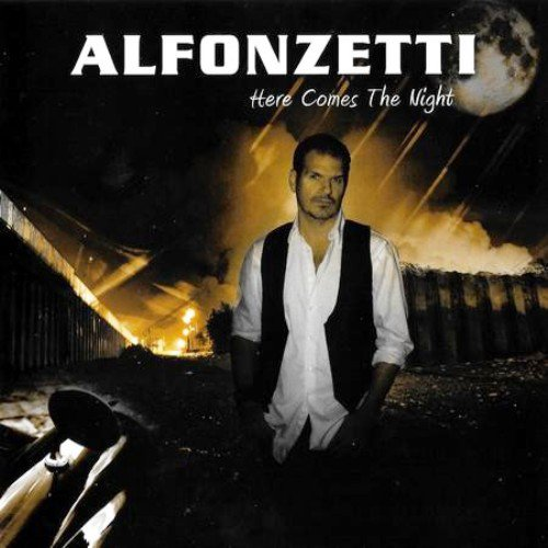Alfonzetti - Here Comes The Night (2011)