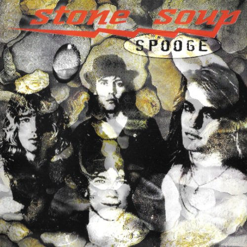 Stone Soup - Spooge (1997)