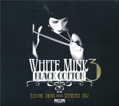 VA - White Mink: Black Cotton 3 (2CD 2013)