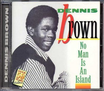 Dennis Brown - No Man is an Island (1972) [Reissue 2009]