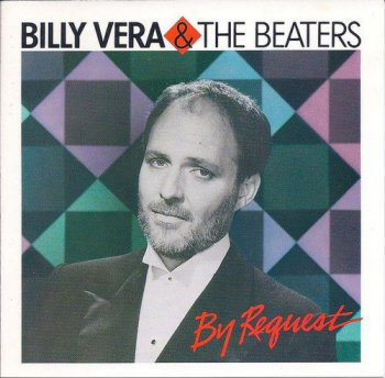 Billy Vera & The Beaters - By Request: The Best Of Billy Vera & The Beaters (1986) [Remastered]