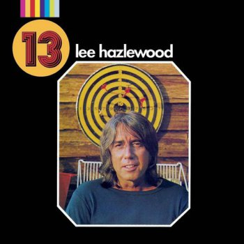 Lee Hazlewood - 13 (1972) [Remastered 2017]