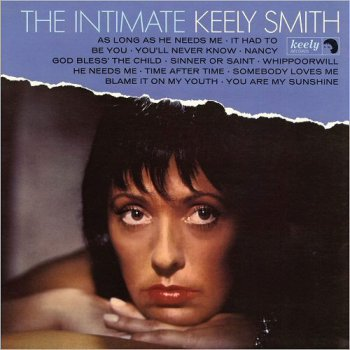 Keely Smith - The Intimate Keely Smith [Remastered Expanded Edition] (2016)