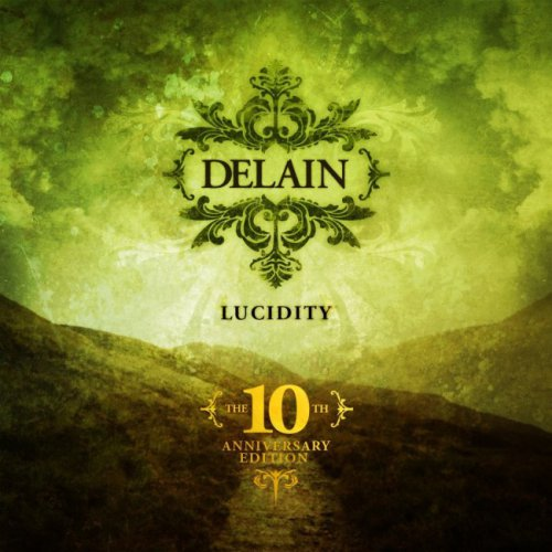 Delain - Lucidity: The 10th Anniversary Edition (2006) [2016]