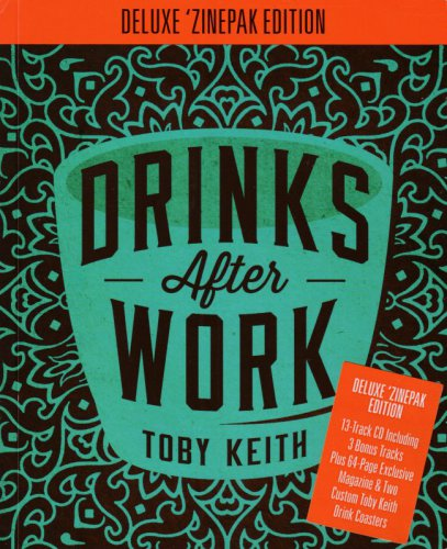 Toby Keith - Drinks After Work [Deluxe Edition] (2013)