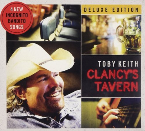 Toby Keith - Clancy's Tavern [Deluxe Edition] (2011)