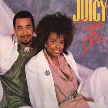 Juicy - Spread The Love [Expanded & Remastered] (2012)
