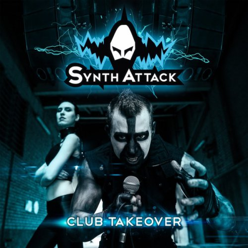 SynthAttack - Club Takeover (2016)