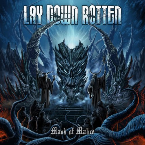 Lay Down Rotten - Mask Of Malice (2012)