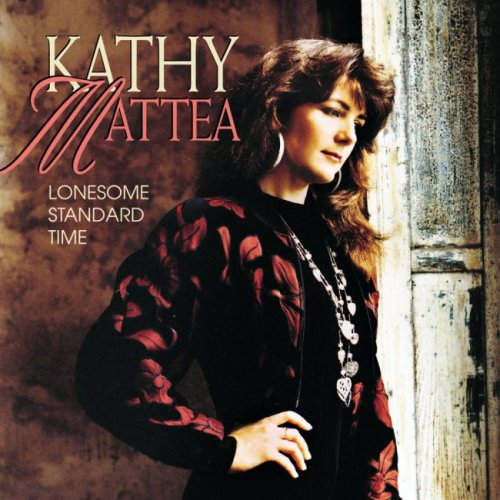Kathy Mattea - Lonesome Standard Time (1992)