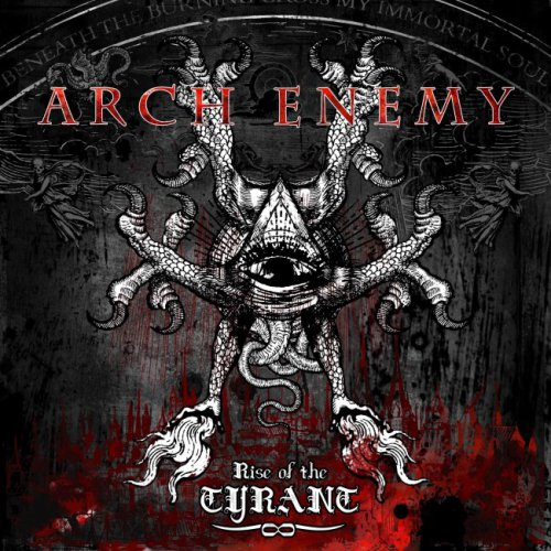 Arch Enemy - Rise Of The Tyrant + Revolution Begins [EP] (2007)