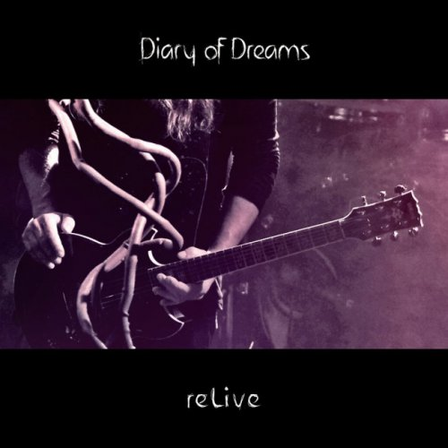 Diary Of Dreams - reLive [2CD] (2016)