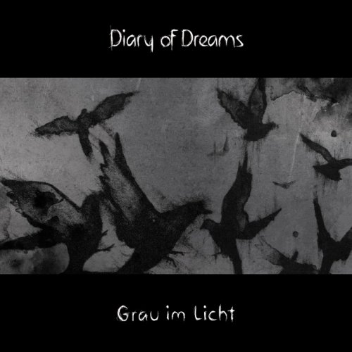 Diary Of Dreams - Grau Im Licht (2015)
