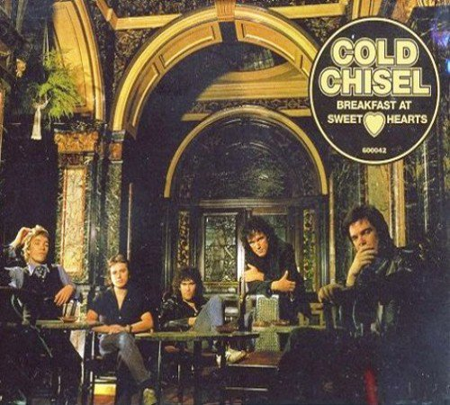 Cold Chisel - Breakfast At Sweethearts (1979) [Reissue 1999]