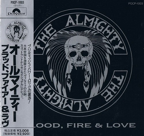 The Almighty - Blood, Fire & Love [Japanese Edition] (1989)