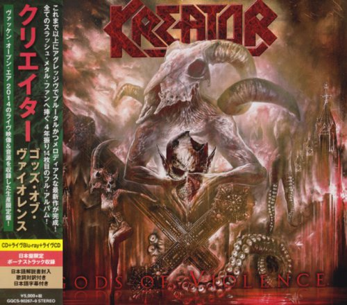 Kreator - Gods Of Violence (2CD) [Japanese Edition] (2017)