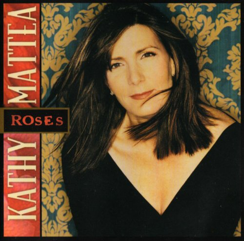Kathy Mattea - Roses (2002)