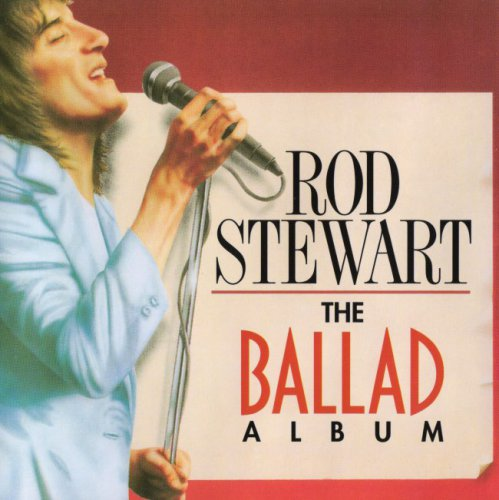 Rod Stewart - The Ballad Album (1998)