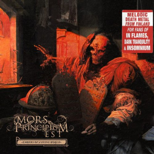 Mors Principium Est - Embers Of A Dying World [Limited Edition] (2017)