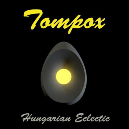 Tompox - Hungarian Eclectic 2012 (Lossless)
