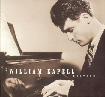 William Kapell - William Kapell Edition (1998) [Remastered]