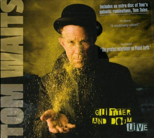 Tom Waits - Glitter and Doom (live) [2CD] (2009)