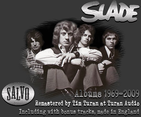 SLADE - Discography 1969-2009 (20 x CD • Salvo Re-mastered • 2006-2011)